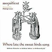 Where Late the Sweet Birds Sang (SACD - Plays on all CD players), Magnificat, Ve