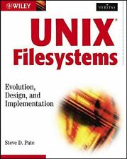 Unix Filesystems w/Ws by Steve D. Pate