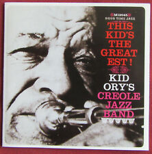 KID ORY'S  CREOLE JAZZ BAND   CD THIS KID'S THE GREATEST !