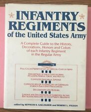 RA312 1986 Hardcover Book Infantry Regiments of the US Army