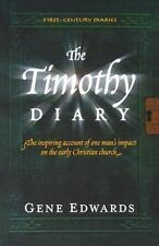 The Timothy Diary [First Century Diaries]