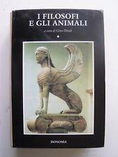 I FILOSOFI E GLI ANIMALI ISONOMIA 1994 PRIMA ED. A CURA DI GINO DITADI 2 VOLUMI