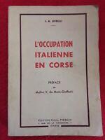 Livre 1949/L'OCCUPATION ITALIENNE EN CORSE/ JA Livrelli