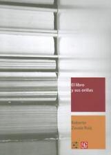 El libro y sus orillas. Tipografia, originales, redaccion, correccion de estilo