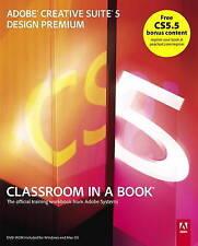 Adobe Creative Suite 5 Design Premium Classroom in a Book-ExLibrary
