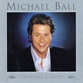 I Dreamed A Dream, Michael Ball, Audio CD, Good, FREE & FAST Delivery