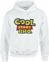 Cool Story Bro Funny Toy Story Inspired Printed Hoody New Long Sleeve Jumper
