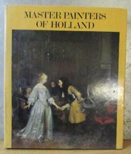 Master Painters Of Holland by Herbert Wiesner 1976