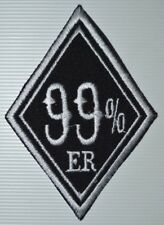 99% ER 99 Percent Motorcycle Biker Iron Sew On EMBROIDERED jeans jacket Patch