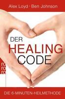 Der Healing Code von Alex Loyd und Ben Johnson Taschenbuch ++Ungelesen++