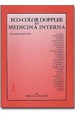 Massimo Bazzocchi – Eco-color doppler in medicina interna – VOL. 1 e 2 – idel...