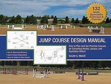Jump Course Design Manual: How to Plan and Set Practice Courses