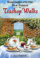 Hampshire and the New Forest Teashop Walks by Jean Patefield (Paperback, 1998)