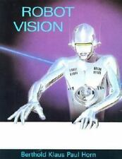 Robot Vision (MIT Electrical Engineering and Computer Science) by Horn, Berthol