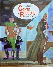 BD érotique : Conte à Rebours Tome 1. Erich Von Götha. Ed. originale 1987. 12 €