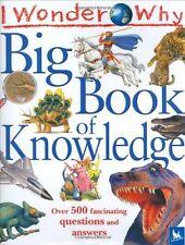 I Wonder Why Big Book of Knowledge,