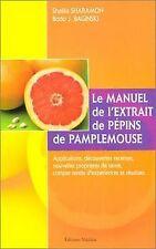 Le manuel de l'extrait de pépins de pamplemousse de Sharam... | Livre | état bon