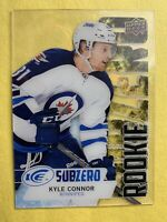 2016-17 Upper Deck Ice Subzero Rookie #SZ-83 Kyle Connor Winnipeg Jets Acetate