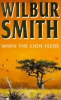 When the Lion Feeds by Smith, Wilbur Paperback Book The Fast Free Shipping