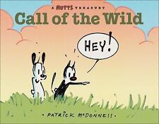 Call of the Wild: A MUTTS Comic Strip Treasury