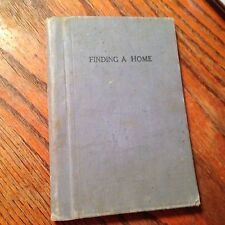 FINDING A HOME Kate Douglas Wiggins 1900s HB Riverside Literature Series CHARITY