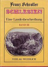 Schlesien=Eine Schilderung des Schliesierlandes/Dr.Franz Schroller/3. Band/bebil