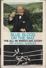 Blue Blood on the Mat Sir Atholl Oakeley England Wrestling book Hardcvr 168pages