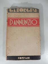 Gabriele D'Annunzio. (Da primo vere a Fedra), Borgese, 1932, ed. orig.