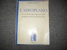 L AEROPLANO EVOLUZIONE AERONAUTICA ED ASTRONAUTICA LUDOVICO ALI ROMA VI ED 1949