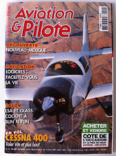 AVIATION & PILOTE n°412 du 05/2008; Cessna 400/ Salon LSA et Glass/ Alouette Hel