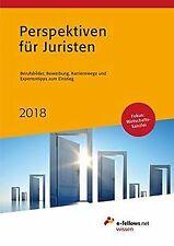Perspektiven für Juristen 2018: Berufsbilder, Bewer... | Buch | Zustand sehr gut