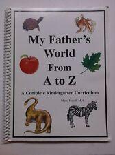 My Father's World From A to Z Kindergarten Curriculum by Hazell Teacher's Book