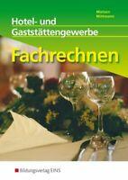Fachrechnen: Hotel- und Gaststättengewerbe: Schülerband Mittmann, Horst un 20949