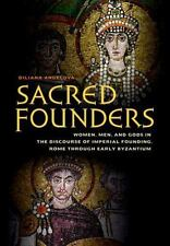 Sacred Founders: Women, Men, and Gods in the Discourse of Imperial Founding, Rom