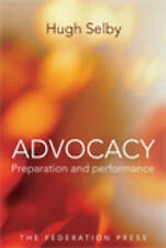Advocacy: Preparation and performance by Hugh M. Selby (Paperback, 2009)