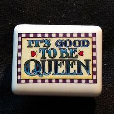New ListingMary Engelbreit - Ceramic Drawer Knob - It's Good to Be Queen