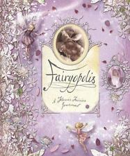 Flower Fairies Fairyopolis Cicely Mary Barker 2005 Hardcover FREE SHIPPING