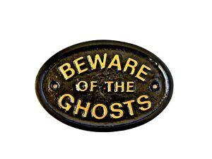 BEWARE OF THE GHOSTS HOUSE DOOR PLAQUE WALL SIGN GARDEN - BRAND NEW BLACK