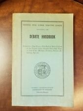 1945 Missouri High School Debating League DEBATE HANDBOOK University of Missouri