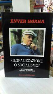 Globalizzazione o Socialismo? di Enver Hoxha, a cura di U. Buttafava