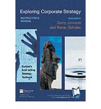 Exploring Corporate Strategy Sixth Edition: Instructors Manual, , Used; Good Boo