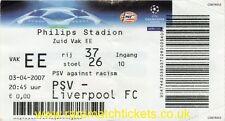 ORIGINALE 2006-07 CHAMPIONS LEAGUE Quarter FINAL 1st PSV Liverpool Biglietto non utilizzato