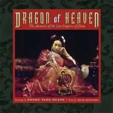 Dragon of Heaven : The Memoirs of the Last Empress of China-ExLibrary