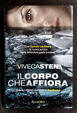 Viveca Sten, Il corpo che affiora, Ed. Rizzoli, 2010