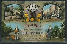 Rare CA Los Angeles LITH 1909 HELLO BILL ELK'S REUNION Colton Promotion Colton