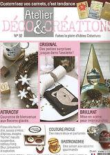 ATELIER DECO&CREATION N°32 COUTURE FACILE / GASTRONOMIE / COURONNES / SURPRISES