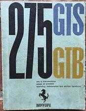 FERRARI 275 GTB GTS  Owner's Manual  01/65