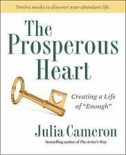 """The Prosperous Heart: Creating a Life of """"Enough""""-ExLibrary"""