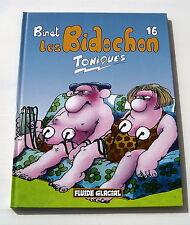 LES BIDOCHON . 16 . TONIQUES . BINET . BD EO FLUIDE GLACIAL