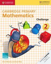 Cambridge Primary Mathematics Challenge 2 (Cambridge Primary Maths), Rees, Janet